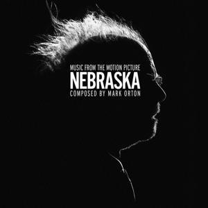 Nebraska (Alexander Payne's Original Motion Picture Soundtrack)