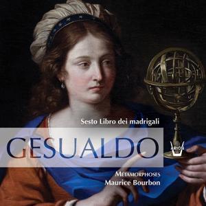 Gesualdo : Madrigaux - livre vi (Sesto libro dei madrigali)
