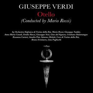 Giusepe Verdi: Otello (Conducted By Mario Rossi)