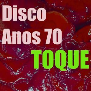 Toque Disco Anos 70