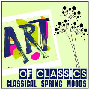 Art of Classics: Classical Spring Moods