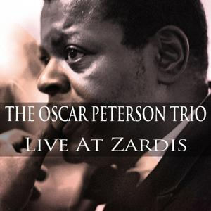 The Oscar Peterson Trio: Live At Zardis
