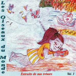 Les Oiseaux du Monde, vol. 1 (De 1986 à 1999)