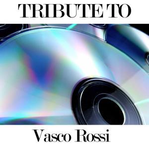 Tribute to Vasco Rossi (Dance Remix)
