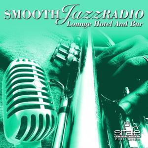 Smooth Jazz Radio, Vol. 8 (Lounge Hotel and Bar, Instrumental)