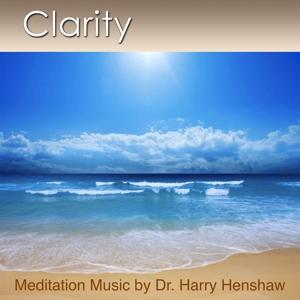 Clarity (Meditation Music for Deep Relaxation)