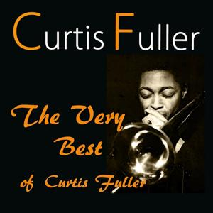 The Very Best of Curtis Fuller
