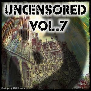 Uncensored, Vol. 7 (Bembe Team Presents Uncensored, Vol. 7)