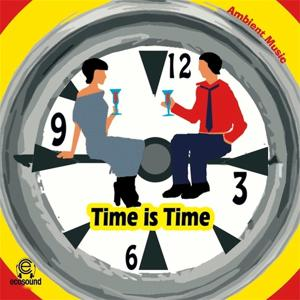 Time is Time (Ecosound Musica Chillout and Ambient)