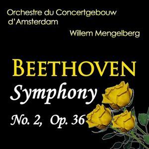 Beethoven: Symphony No. 2, Op. 36