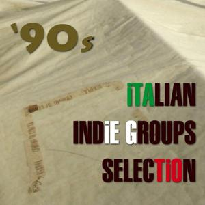 '90s Italian Indie Groups Selection (Gruppi Indie 1995-1998)