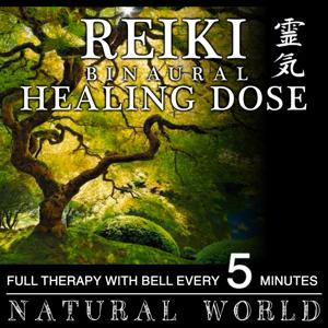Reiki Binaural Healing Dose: Natural World (1h Full Therapy With Bell Every 5 Minutes)