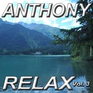 Anthony Relax, Vol. 3