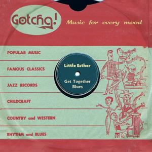 Get Together Blues (Music for Every Mood)