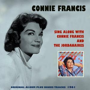 Sing Along With Connie Francis and The Jordanaires (Original Album Plus Bonus Tracks 1961)