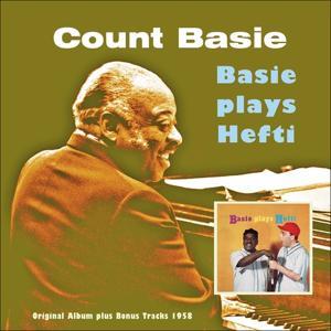 Basie Plays Hefti (Original Album Plus Bonus Tracks 1958)