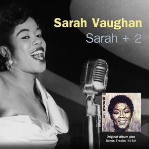 Sarah + 2 (Original Album Plus Bonus Tracks 1962)