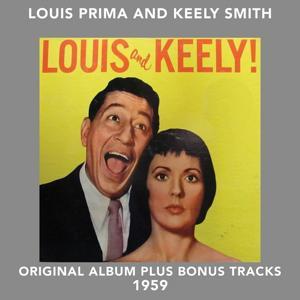 Louis and Keely (Original Album Plus Bonus Tracks 1959)
