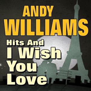 Hits and I Wish You Love (Original Artist Original Songs)