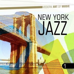 Modern Art of Music: New York Jazz, Vol. 1