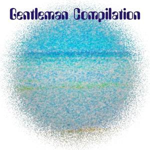 Gentleman Compilation (51 Psyco Dance Hits)