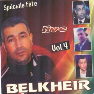 Belkheir, vol. 4 : Spécial fête (Live)