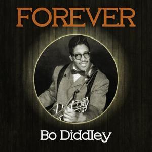 Forever Bo Diddley