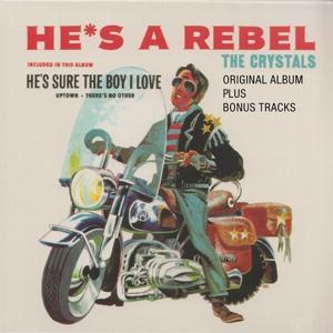He's a Rebel (Original Album plus Bonus Tracks)