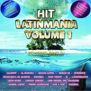 Hit Latinmania, Vol. 1 (Powered By Gino DJ)