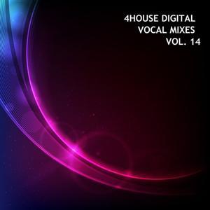 4House Digital, Vol. 14 (Vocal Mixes)
