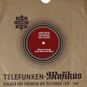 Gitarren-Serenade (Zwei Gitarren am Meer) (Schlager Und Tanzmusik der Telefunken 1939 - 1941)