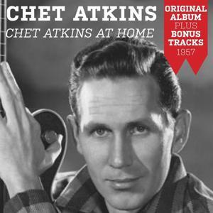 Chet Atkins At Home (Original Album Plus Bonus Tracks 1957)