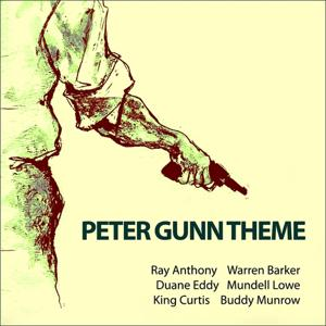 Peter Gunn Theme (Original Recordings)