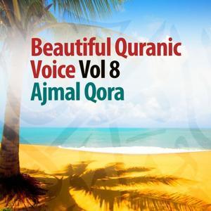 Beautiful Quranic Voice, Vol. 8 (Quran - Coran - Islam)