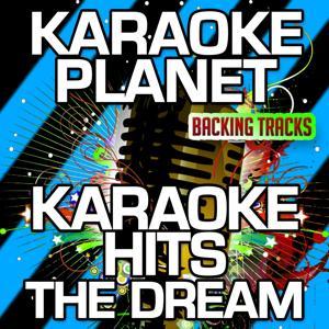 Karaoke Hits The Dream (Karaoke Version)