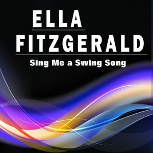 Sing Me a Swing Song (Dear Lady Ella)