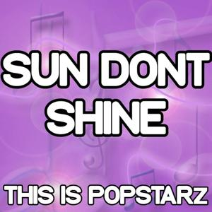 Sun Don't Shine - Tribute to Sonnentanz and Will Heard