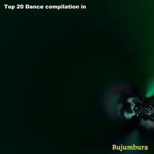 Top 20 Dance Compilation in Bujumbura