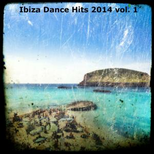Ibiza Dance Hits 2014, Vol. 1 (108 Super Dance Songs)