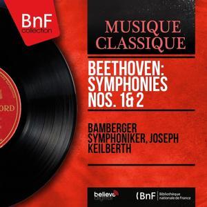 Beethoven: Symphonies Nos. 1 & 2 (Mono Version)
