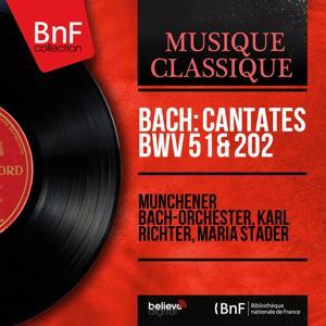Bach: Cantates BWV 51 & 202 (Mono Version)