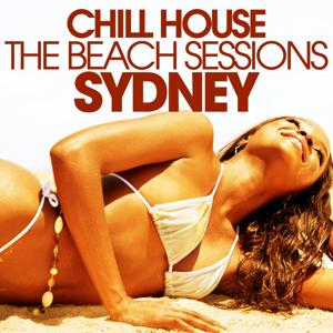 Chill House Sydney - the Beach Sessions