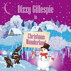 Dizzy Gillespie in Christmas Wonderland