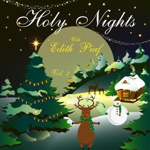 Holy Nights With Edith Piaf, Vol. 2