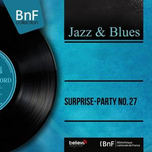 Surprise-party No. 27 (Mono Version)