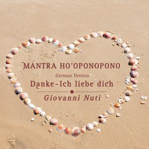 Mantra Ho'oponopono (Danke, Ich liebe dich - German Version)
