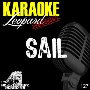 Sail (Karaoke version) (Originally performed by Awolnation)