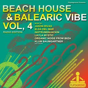 Beach House & Balearic Vibe, Vol.4 (Radio Edition)
