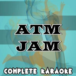 ATM Jam (Karaoke Version) (Originally Performed By Azealia Banks)