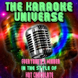Everyone's a Winner (Karaoke Version) [In the Style of Hot Chocolate]